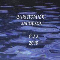Christopher Jacobson - CJJ 2010